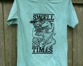 Swell Times shirt