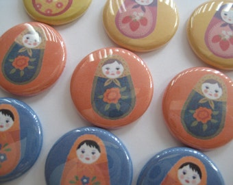 "Russian Nesting Dolls Matryoshka Doll Birthday Party Favors  Pinback Buttons or 1"" flat back buttons"