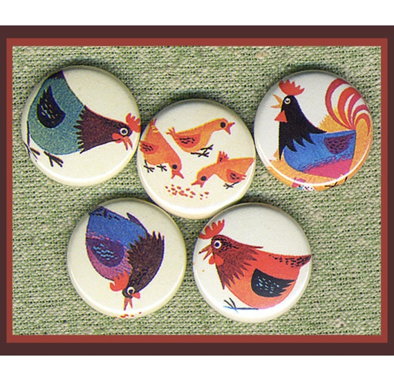 "5 nice lil Chicken set 1"" inch buttons, medallions or magnets SET D"