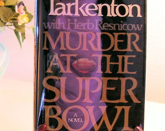 Murder at the Super Bowl by Fran Tarkenton First Ed. 1986