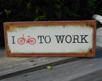 "Recycled wood framed I ""bike"" to work metal street sign"