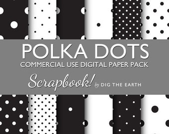 Instant Download Polka Dots Digital Collage Sheets 12x12 inch Set of 12 Digital Papers Black and White Mono Commercial Use Kit SDTE0001