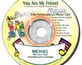 "Personalized CD ""You Are My Friend"""