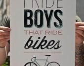 I Ride Boys That Ride Bikes