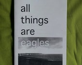 All Things Are Eagles 1