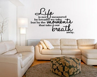 Life Is Not Measured By  Vinyl Wall Quote Decal Art Word Stickers Vinyl Words  Vinyl Removable Letters  (10)