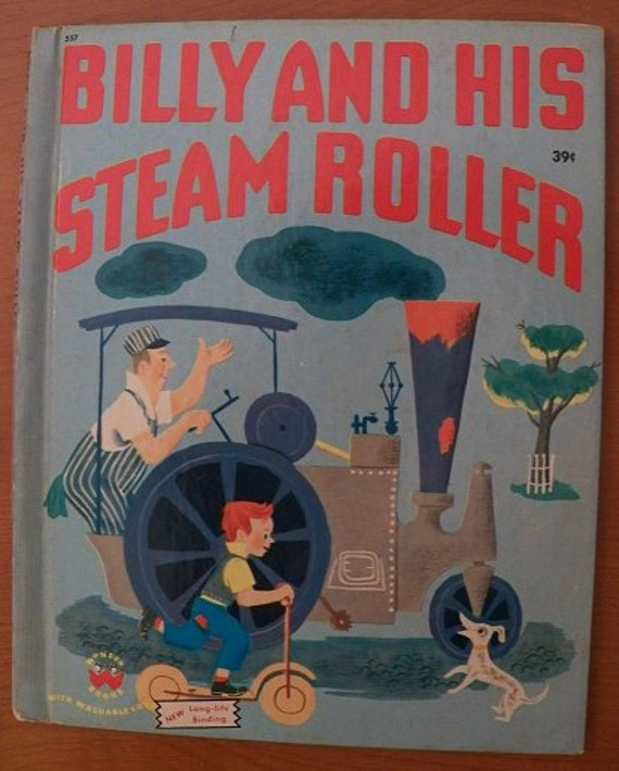1951 Wonder Book...BILLY and His STEAM ROLLER