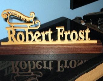 Robert Frost Wood Desktop Sign