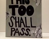 THIS 2 SHALL PASS art piece