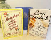 Great Gift for any mom / Three Vintage Erma Bombeck Hardbacks / Extremely Humorous