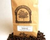 Sumatran Organic Fair Trade Coffee - 1lb - Dark (French) Roast