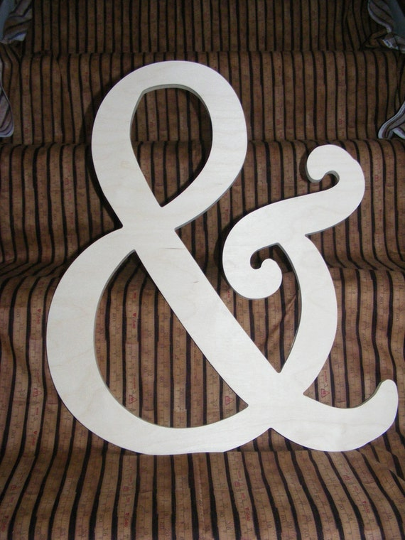 "18"" diy wooden ampersand, alphabet letters, diy, engagement, wedding decor, photography props, wedding, birthday, decor, baby, bridal shower"