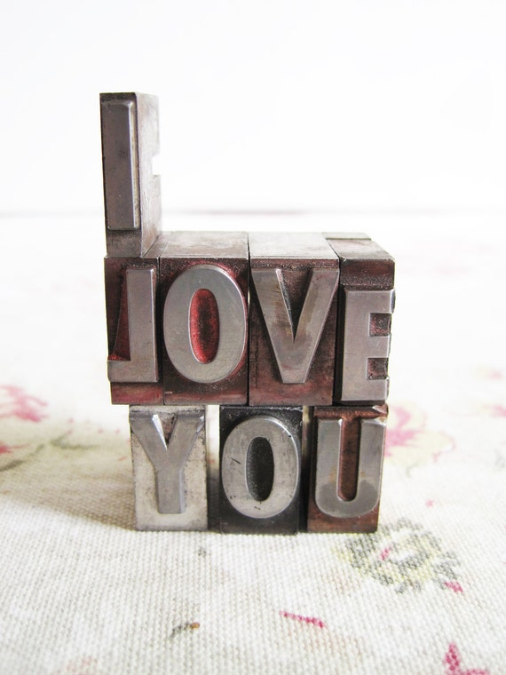 I Love You. Vintage Letterpress Metal Letters Gift - free shipping