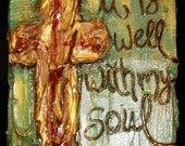 "Custom- Gold Cross painting on wood with song ""It is well with my soul"" - SOLD"