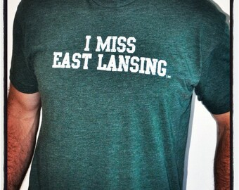I MISS EAST Lansing