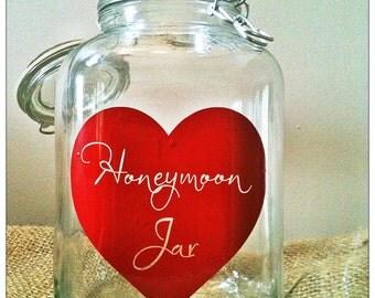 Custom Honeymoon Jar, Honeymoon, Wedding Jar, Wedding Decor, Date Night Jar, Wedding Decoration, wedding photo prop, Quote Jar - WJ-2