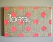 Pink Polka Dot Love