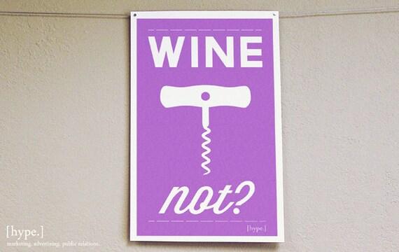 Wine Not Print