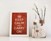 8X10 or A4. Keep calm and carry on. Graphic art print. Wall decor