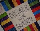 Wall Hanging Hugs Not Drugs