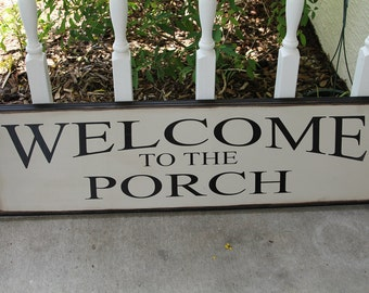 Welcome to the Porch (9x30)