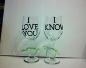 Replacement I Love You/ I Know Wine Glass