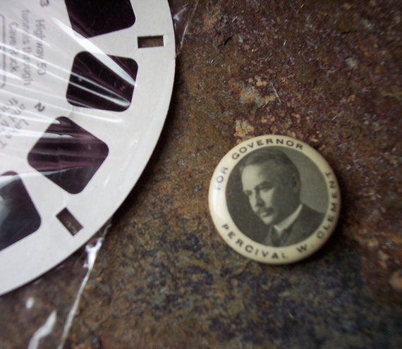 RESERVED 1910s Vintage Political Pin - Vermont Governor Percival W. Clement