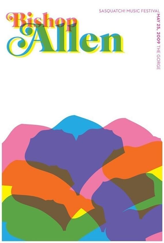 Bishop Allen Sasquatch Festival hand screenprinted rock poster - limited edition