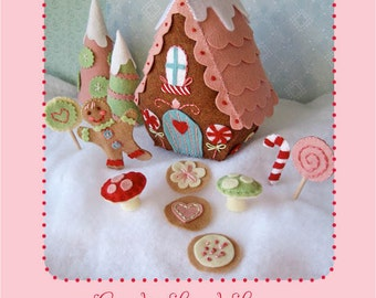 felt Candy Land Lane PDF pattern Christmas Fairy house