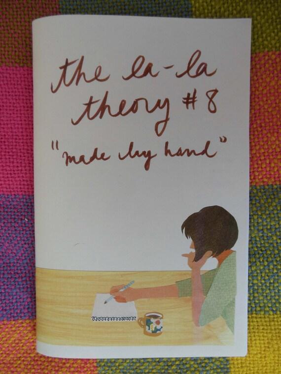 The La-La Theory No. 8, Made By Hand
