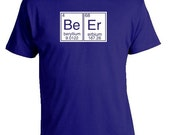 BEER Periodic Table  T-shirt ... S - M - L - Xl - 2Xl... Your choice shirt color