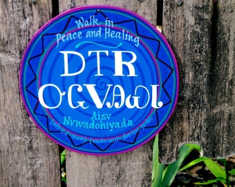 Cherokee language sign,  Walk In Peace and Healing, MADE TO ORDER