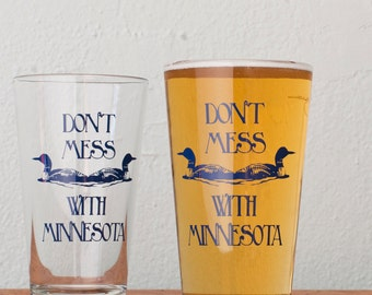 MINNESOTA Pint Glasses - Don't Mess With Minnesota funny blue screenprint