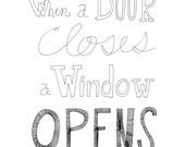 When a Door Closes a Window Opens 8x10 Typography Inspirational Quote Print