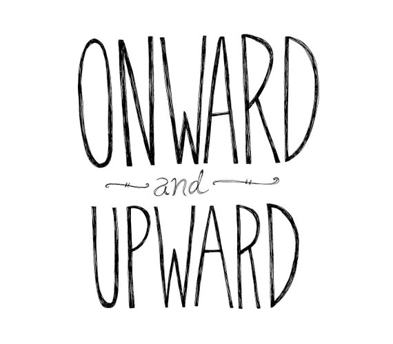 Onward and Upward 8x10 Typography Inspirational Quote Print