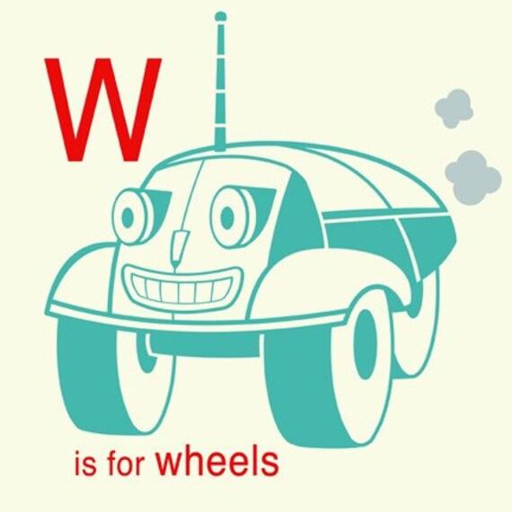 Robot Alphabet Print - W is for Wheels, robot nursery decor, baby boy gift, robot wall art, alphabet art, letter W art