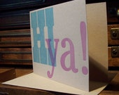 letterpress wood type inspired hi ya! greeting card 2 color blue & purple