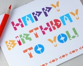 Birthday Card- Happy Birthday To You - Colorful Geometric Greeting Card by Oh Geez Design