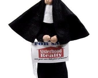 Funny nun doll, real estate agent, woman realtor,  house seller, for sale, novelty Catholic gift, office decor,  Sister Selma Holmes,