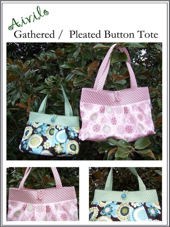 PDF Purse Sewing Pattern - Instant Download - Gathered or Pleated Tote Bag - Easy purse to sew - by Aivilo Charlotte
