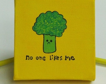 made to order 4 inch sad broccoli painting