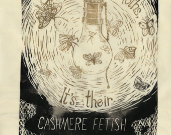 It's Not the Moths 2 - Linocut - Lightbulb with Moths Lino Block Print Broadside Poster Against Moth-eaten Cashmere