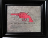 SALE Art reject, original gun revolver collage art in pink and gray with black text, modern gun illustration, fight club quote