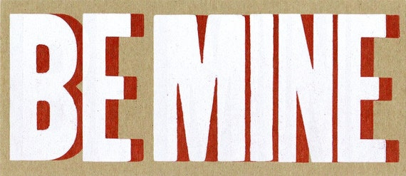 BE MINE VALENTINE Red and White Hand Printed Letterpress Prints cards 8 pack