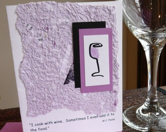 Handmade Greeting Card with Wine Quote  by W. C Fields Quote on Handmade Paper