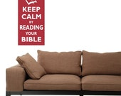 Keep Calm by Reading your Bible - Wall Decal Quote