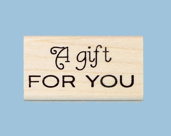 A Gift for You Rubber Stamp