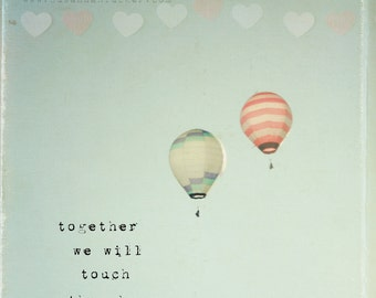 SALE - Hot air balloon photo, typography wall art, hearts, white, blue, nursery art, hearts, kids wall art - Together We Will Touch The Sky
