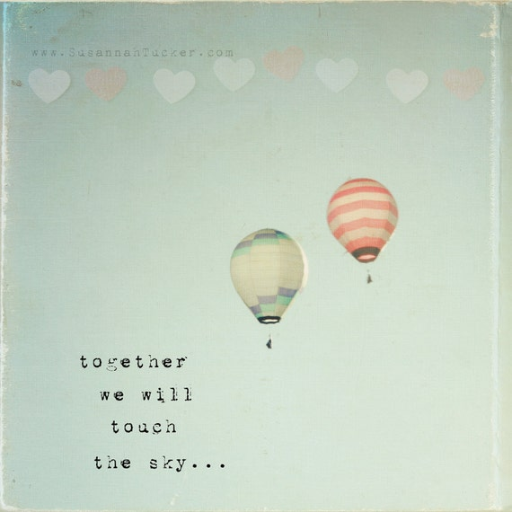 Hot air balloon photo, typography wall art, hearts, red, white, blue, nursery art, hearts, kids wall art - Together We Will Touch The Sky