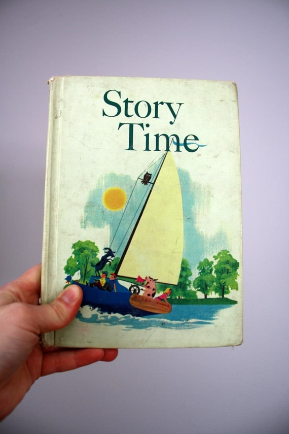 SALE Vintage 60s School Reader Text Book Story Time